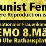 Communist Feminism! Eine andere Reproduktion ist möglich.