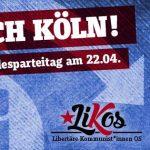 Kurzaufruf gegen den AfD-Parteitag in Köln am 22.04.2017, Gegen den Nationalen Konsens!